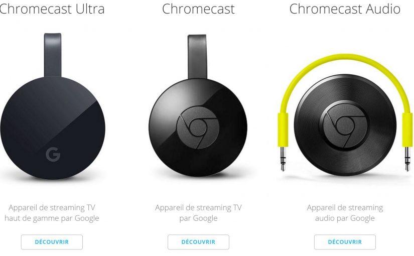 Pourquoi les Chromecast et Chromecast audio sont des appareils indispensables ?
